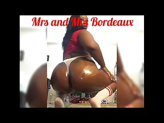 Mrs and Mrs Bordeaux: Come Smack My Phat Chocolate ASS drinched in BABY OIL