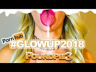 glowup2018 poundpie3 cumshot creampie and squirt compilation no music