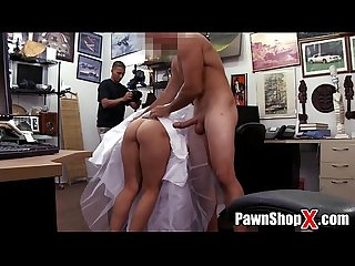 Here cums the big booty bride all bitter and desperate at the Pawn shop xp14512