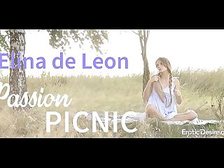 Elina de Leon - Passion picnic. Visit Eroticdesire.com to see full video.